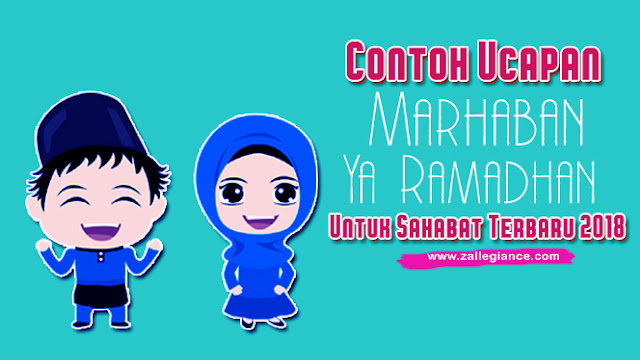 Kata Kata Ucapan Selamat Marhaban ya Ramadhan 2018 - 1439H Terbaru
