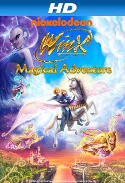 Winx Club 3D: Magical Adventure (2010)