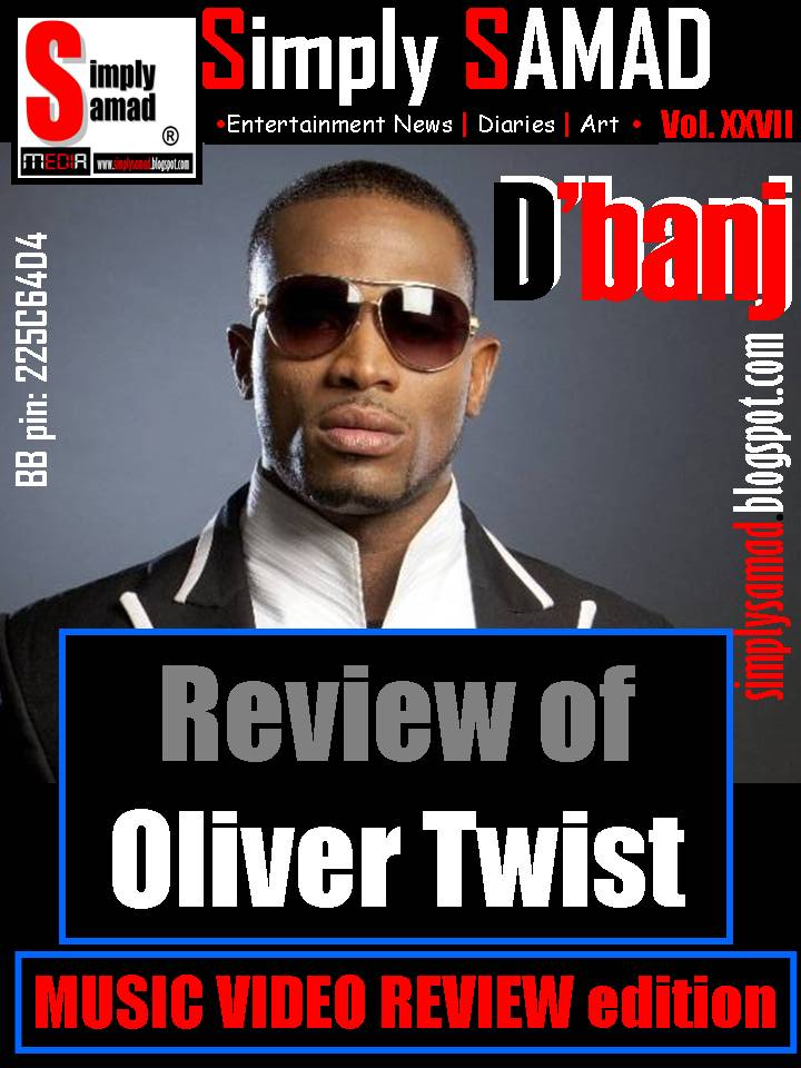 Review of D'BANJ's OLIVER TWIST music video