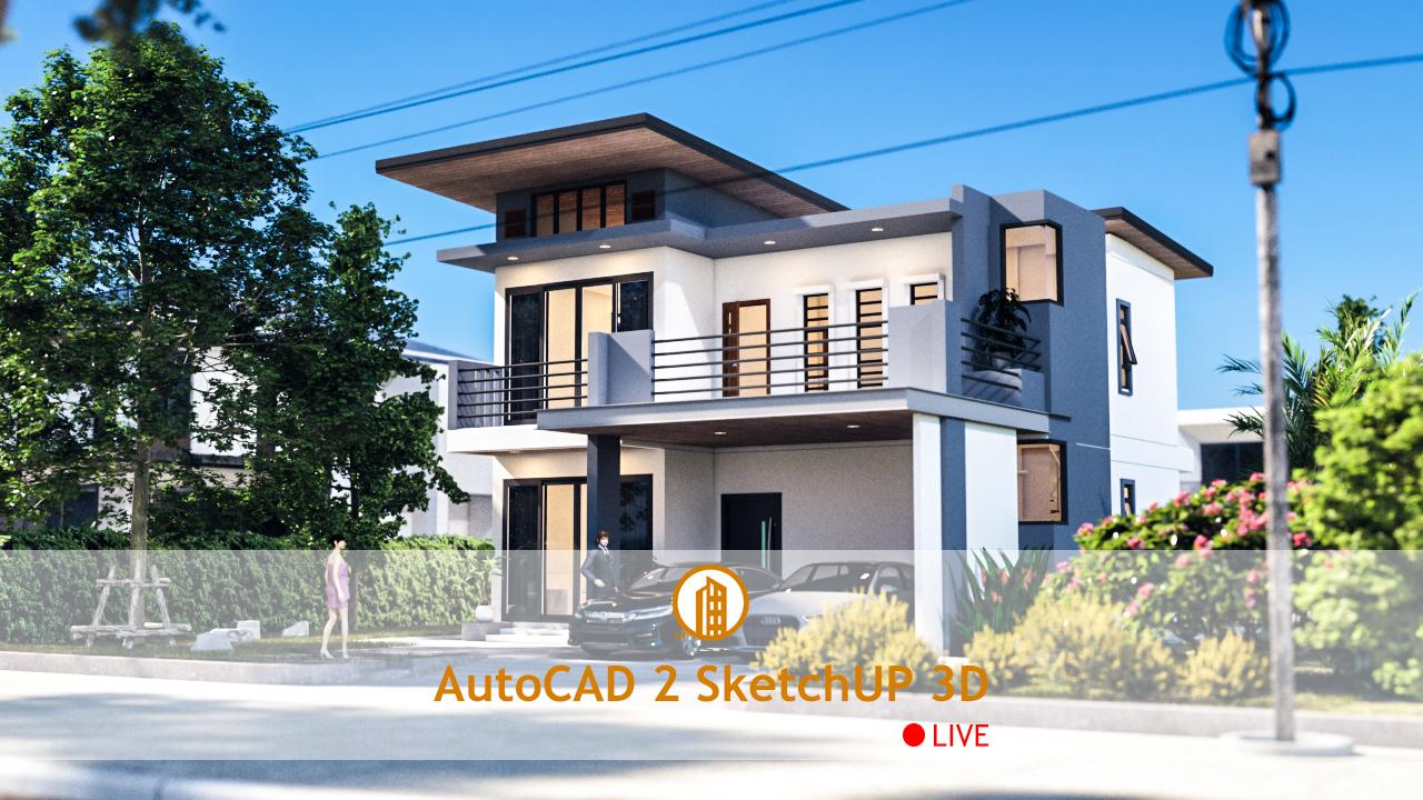 AutoCAD 2 SketchUp 3D