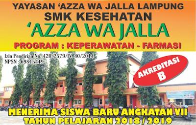 SMK Kesehatan 'Azza Wa Jalla Bandar Lampung Menerima Siswa Baru Angkatan VII TP 2018/2019