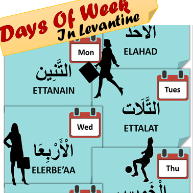 Days Of Week In Arabic Levantine Dialect