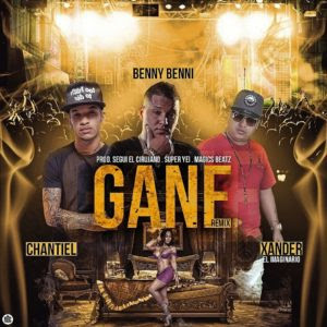 Benny Benni Ft Chantiel & Xander – Gané (Official Remix)