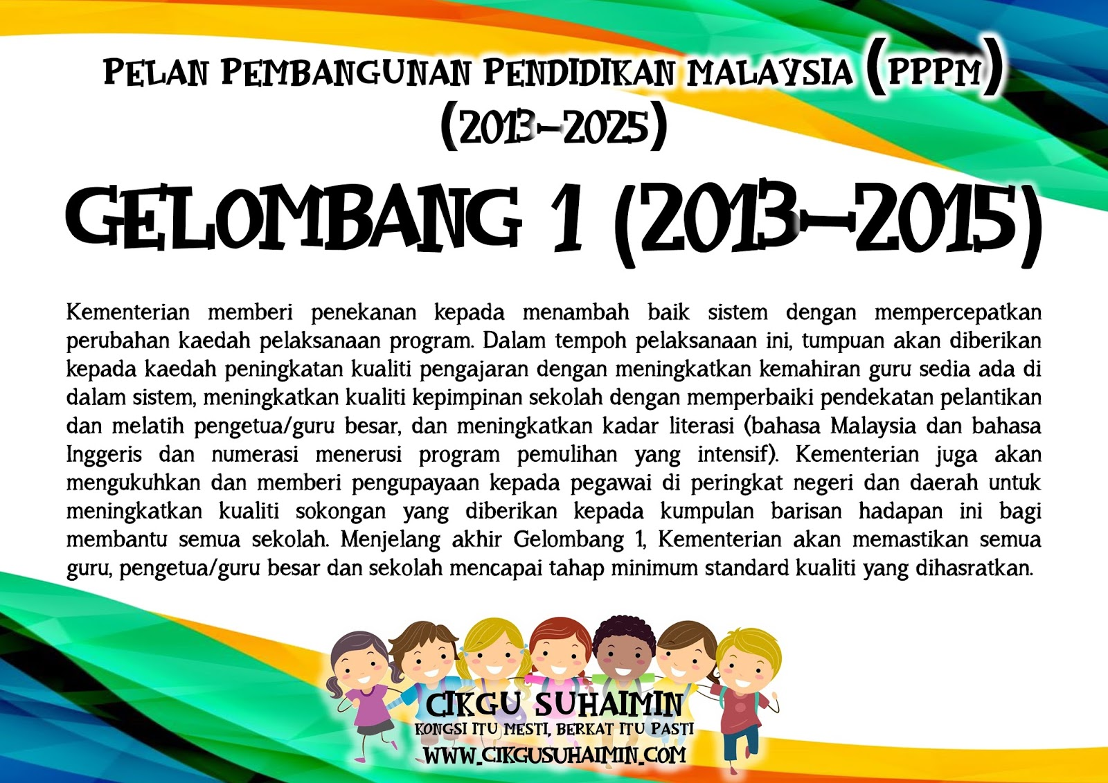 Grafik Info Ringkas Pelan Pembangunan Pendidikan Malaysia Pppm 2013 2025