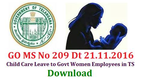 GO MS No 209 Sanction of Child Care Leave for 3 Months to Women Employees in Telangana State Orders Issued Govt of Telangana State issued orders Vide GO MS No 209 Date 21.11.2016 to sanction Child Care Leave to women Employees in the State of Telangana State Public Services – Recommendations of 10th Pay Revision Commission on Child Care Leave – Sanction of Child Care Leave for Three months to the women employees of the State – Orders – Issued.go-ms-no-209-sanction-of-child-care-leave-to-women-employees-in-telangana-govt-orders-issued GO MS No 209 Sanction of Child Care Leave for 3 Months to Women Employees in Telangana State Orders Issued Govt of Telangana State issued orders Vide GO MS No 209 Date 21.11.2016 to sanction Child Care Leave to women Employees in the State of Telangana State Public Services – Recommendations of 10th Pay Revision Commission on Child Care Leave – Sanction of Child Care Leave for Three months to the women employees of the State – Orders – Issued.go-ms-no-209-sanction-of-child-care-leave-to-women-employees-in-telangana-govt-orders-issued