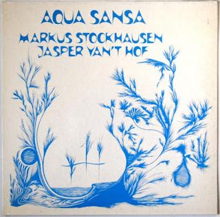 Markus Stockhausen / Jasper Van't Hof - 1980 - Aqua Sansa