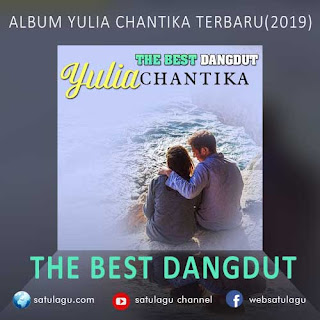 The Best Dangdut Yulia Chantika Mp3 Full Rar