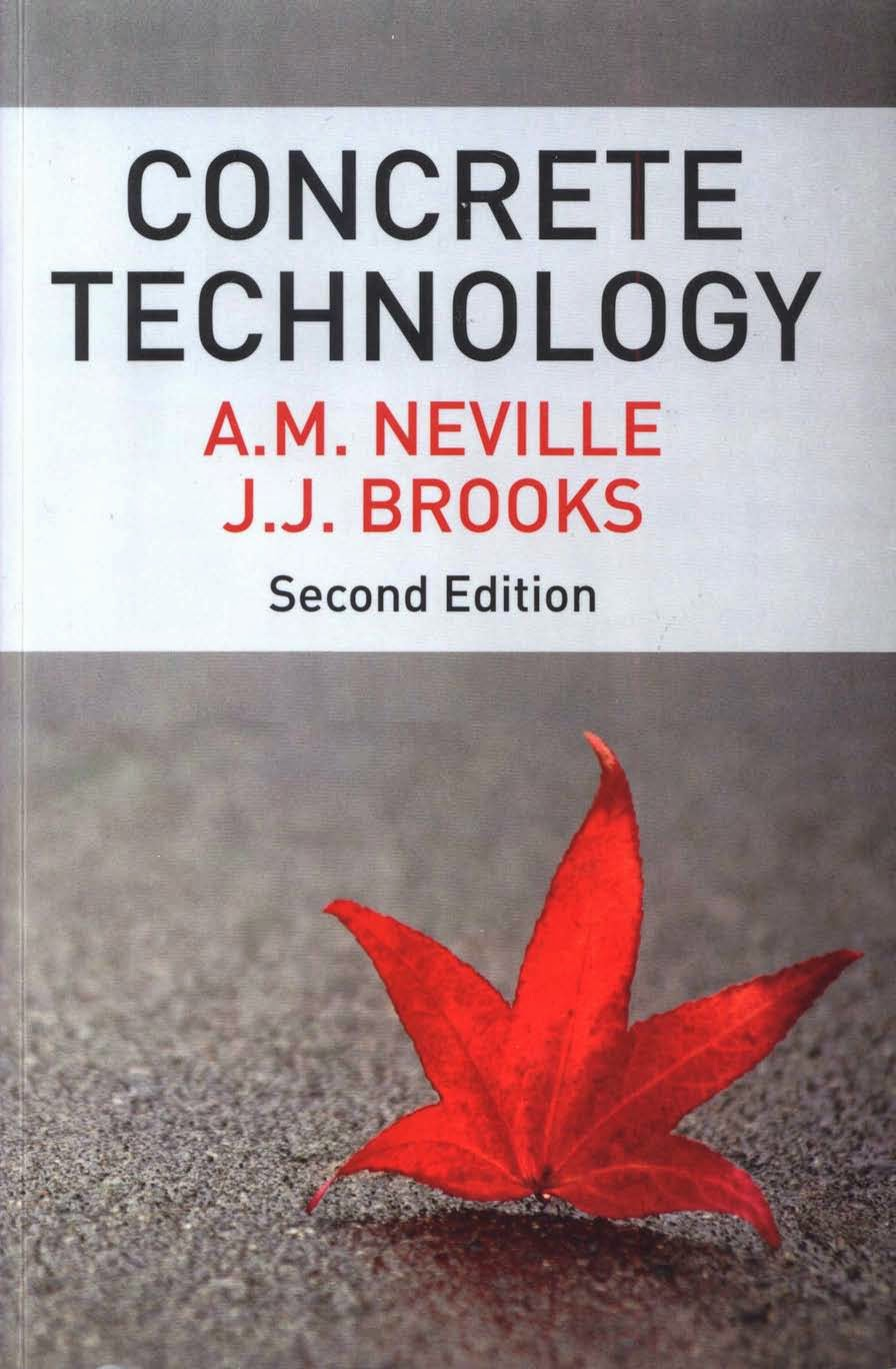 Book: Concrete Technology 2nd Edition by A. M. Neville, J. J. Brooks