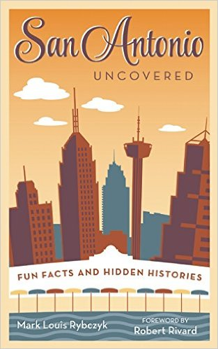 San Antonio Uncovered
