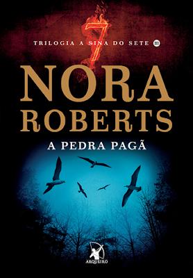 A PEDRA PAGÃ (Nora Roberts)