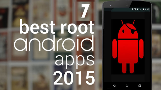 Top Best Root Apps For Android Phones of 2017