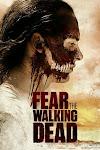 Xác Sống Đáng Sợ Phần 3 - Fear the Walking Dead Season 3