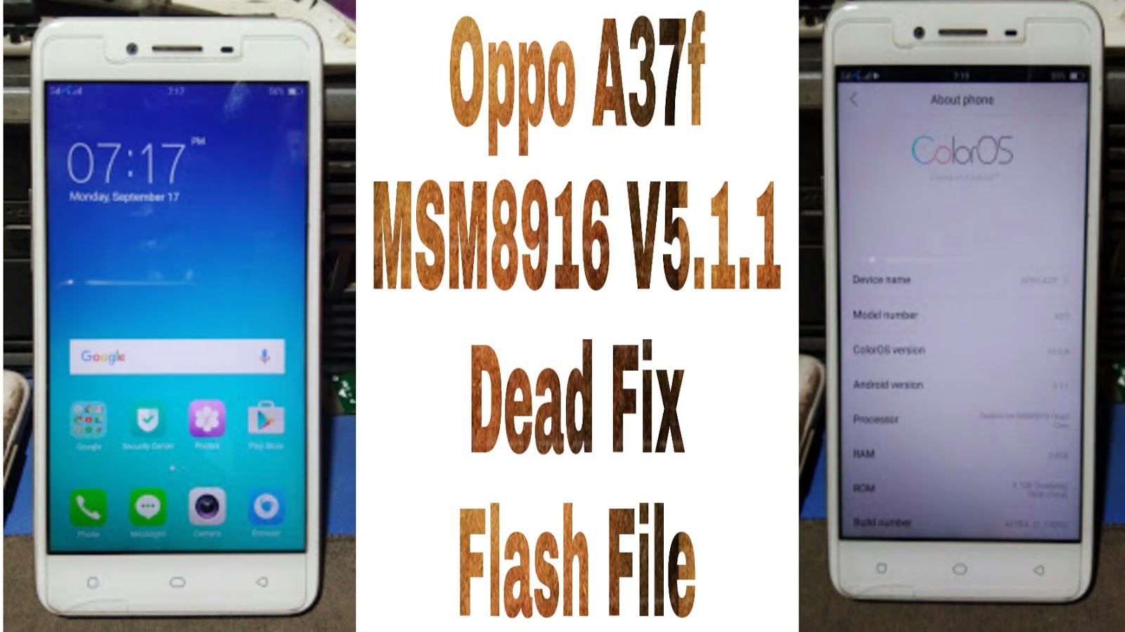 Oppo A37f MSM8916 V5 1 1 Dead Fix Tested Flash File Free - Download