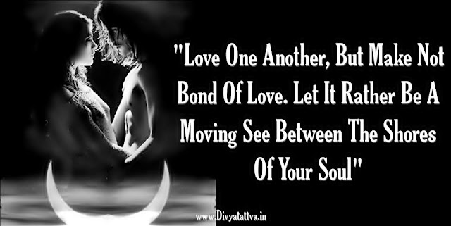 Rumi love quotes, bonds o love, love in night, night lovers in moonlight, passions of sensuality, love me, man women in love
