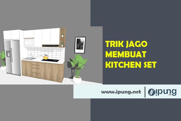 Cara Membuat Kitchen Set Pemula