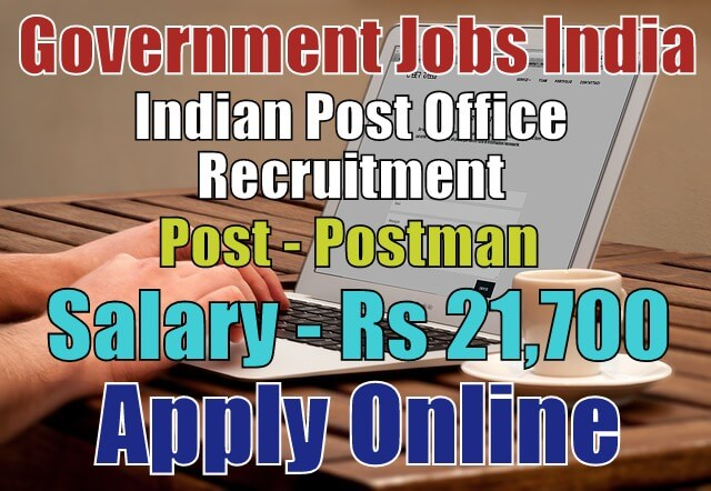 Indian Post Office Recruitment 2018 Apply Quickly | Government Jobs ...