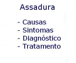 Assadura causas sintomas diagnóstico tratamento prevenção