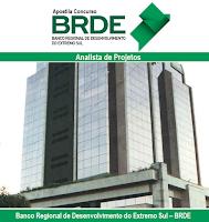 Apostila Concurso Banco BRDE 2016-2017 para Analista de Projetos - Impressa (pdf) e Digitais Download