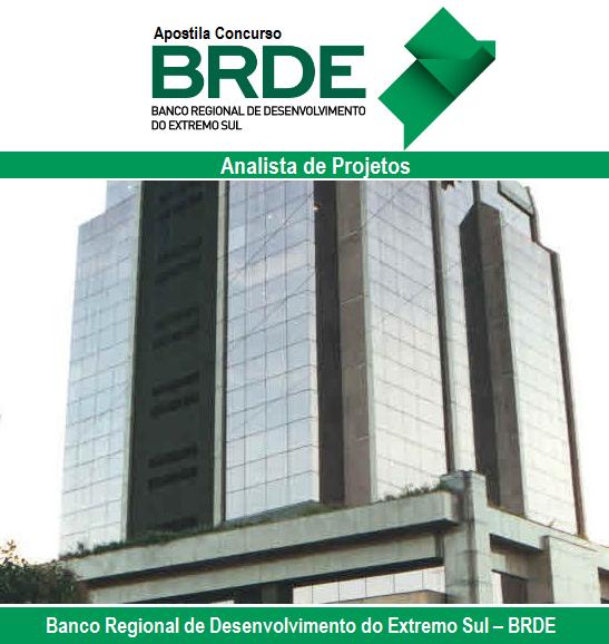 Apostila Concurso Banco BRDE - Analista de Projetos - Impressa (pdf) e Digitais Download - Grátis vídeoAula