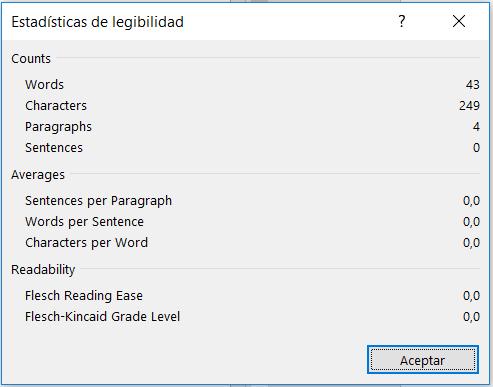 Estadísticas de legibilidad de Word: cuenta palabras, caracteres, frases, párrafos. Indica la media se frases por párrafo, palabras por frase y caracteres por palabra. Muestra el indice Flesch reading ease y frade level.