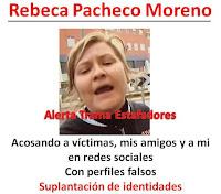 http://alertatramaestafadores.blogspot.com/2016/02/rebeca-pacheco-moreno-me-acosa-en-redes.html