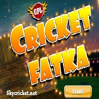 Play Cricket Fatka Game
