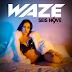 WAZE - Seis Nove (2018) [Download]
