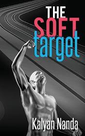 Book Review - The Soft Target by Kalyan Nanda
