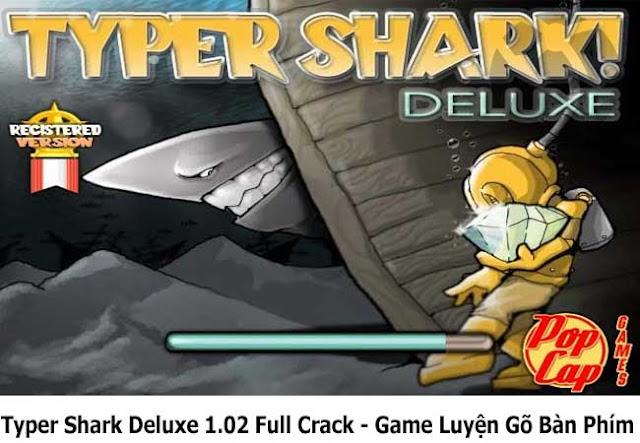 Typer Shark Deluxe 1.02 Full Crack - Game Luyện Gõ Bàn Phím