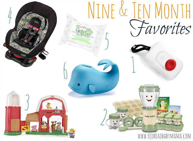 Nine Amp Ten Month Favorites For Baby Redhead Baby Mama