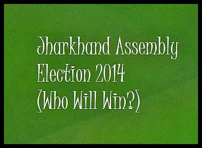 Jharkhand, Assembly Election, 2014,