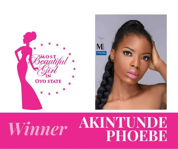 22 YEAR OLD AKINTUNDE PHOEBE CROWNED THE FIRST EVER MOST BEAUTIFUL GIRL IN OYO STATE
