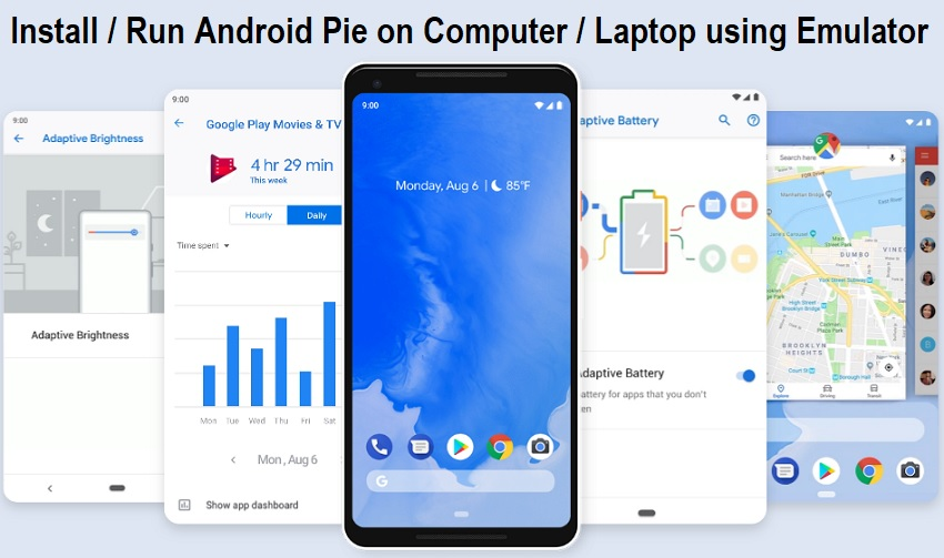 Run Android Pie 9.0 on Computer / Laptop using Emulator