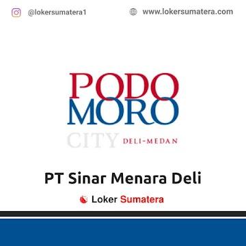 Lowongan Kerja Medan: PT Sinar Menara Deli - Podomoro City Juni 2021