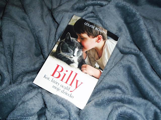 Billy.Kot , który ocalił moje dziecko... [AKCJA: podaj książkę dalej]
