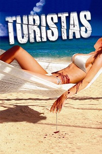 Watch Turistas Online Free in HD