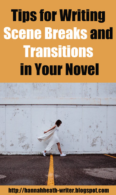 Tips for Writing Scene Breaks and Transitions in Your Novel