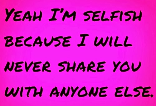 Best Quotes And Thought Of The Day: Selfish