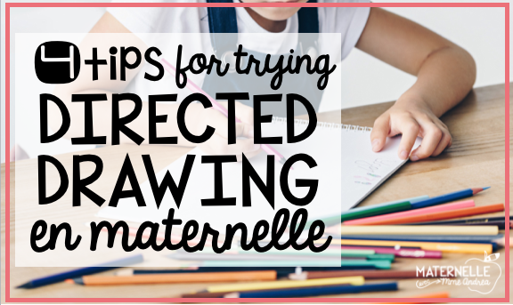 Directed drawing is an excellent activity to try in your French primary class, but (as with anything in maternelle), it has the potential to go downhill fast if you don't start off on the right foot. Here are 4 tips to read before you start dessin dirigé in  your French immersion or francophone classroom!