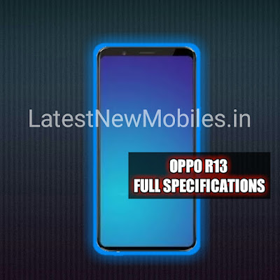 Oppo R13 Price and launch date in india