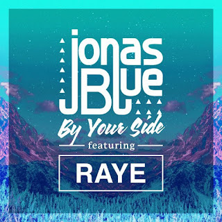 By Your Side - Jonas Blue ft. Raye