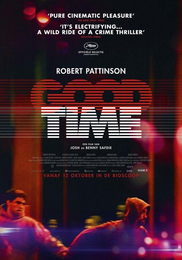 Thời Khắc Tốt Nhất - Good Time (2017)