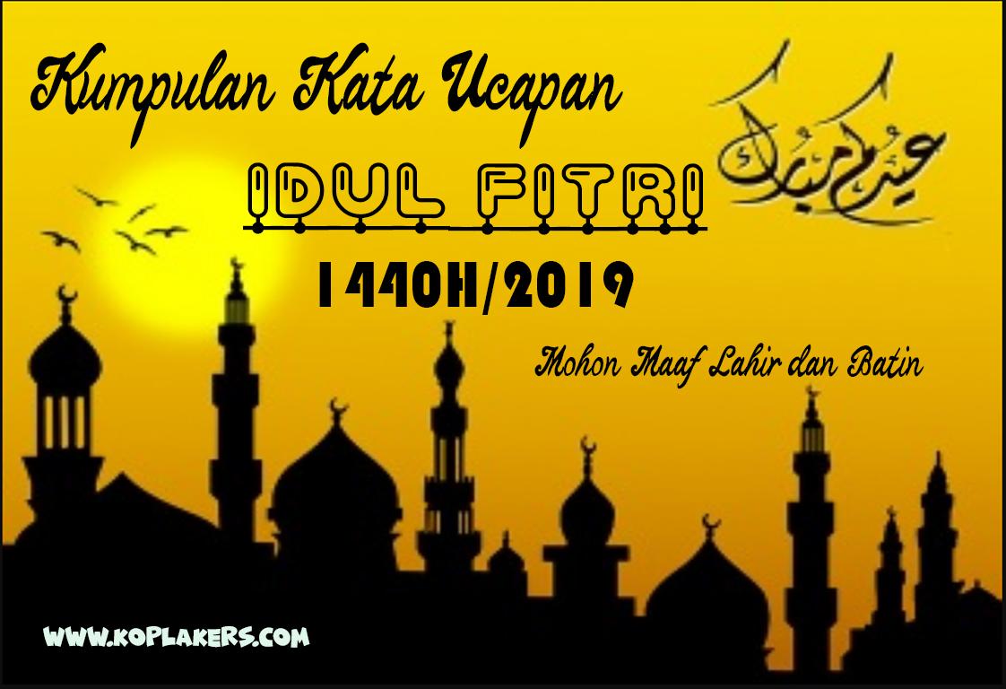 Kata Kata Ucapan Selamat Hari Raya Idul Fitri 1440 H 2019 Selamat Lebaran Terbaru