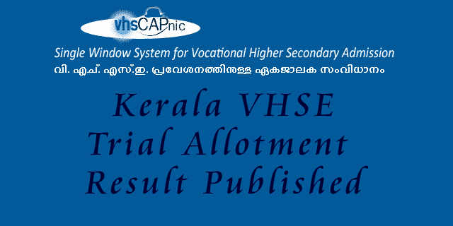 Kerala VHSE Admission 2015 Trial Allotment Result.
