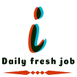 Daily Fresh Job
