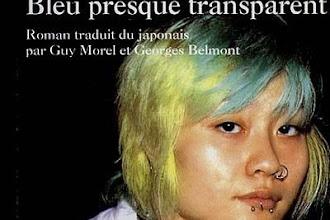 Lundi Librairie : Bleu presque transparent - Ryû Murakami