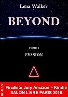 http://encore-un-chapitre.blogspot.fr/2016/08/beyond-tome-1-evasion-par-lena-walker.html