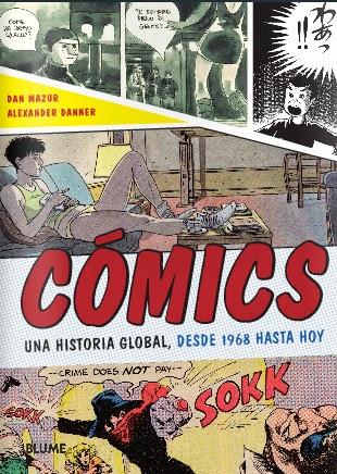 Cómics  Una historia global, desde 1968 hasta hoy