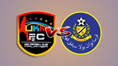 Live Streaming UKM FC vs Pahang Piala FA Malaysia 17.4.2019