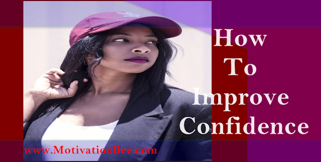 How to Improve Confidence